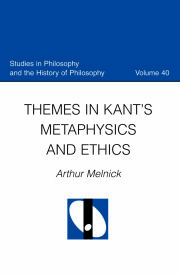Themes in Kant's Metaphysics and Ethics