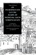 An Introduction to the Study of Medieval Latin Versification Cover