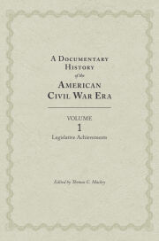 A Documentary History of the Civil War Era