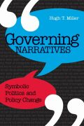 Governing Narratives: Symbolic Politics and Policy Change