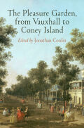 The Pleasure Garden, from Vauxhall to Coney Island Cover