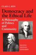 Democracy and the Ethical Life: A Philosophy of Politics and Community (Second Edition, Expanded)