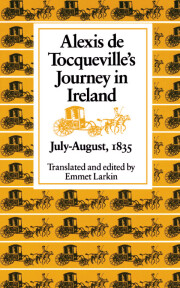 Alexis de Tocqueville's journey in Ireland, July-August, 1835