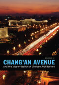 Chang'an Avenue and the Modernization of Chinese Architecture Cover