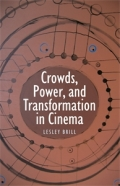Crowds, Power, and Transformation in Cinema Cover