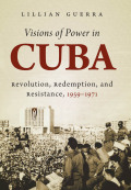 Visions of Power in Cuba Cover