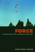 Force:A Fundamental Concept of Aesthetic Anthropology Cover