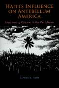 Haiti's Influence on Antebellum America cover