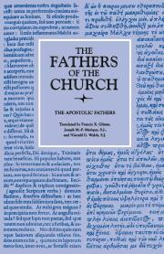 The Apostolic Fathers (The Fathers of the Church, Volume 1)
