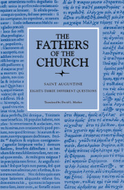 Eighty-three Different Questions (The Fathers of the Church, Volume 70)