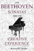 The Beethoven Sonatas and the Creative Experience Cover