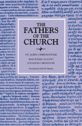 Discourses against Judaizing Christians (The Fathers of the Church, Volume 68)
