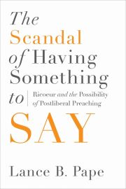 The Scandal of Having Something to Say