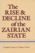 The Rise and Decline of the Zairian State Cover
