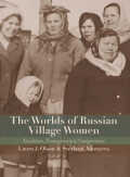 The Worlds of Russian Village Women
