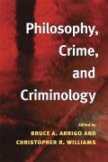 Philosophy, Crime, and Criminology cover
