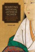 Rewriting Medieval Japanese Women