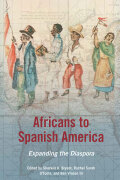 Africans to Spanish America Cover