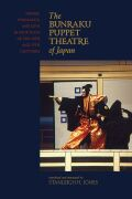 The Bunraku Puppet Theatre of Japan