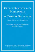 George Santayana's Marginalia, A Critical Selection: Book One, Abell–Lucretius