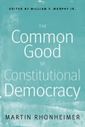 The Common Good of Constitutional Democracy Cover