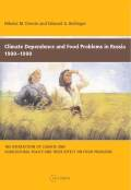 Climate Dependence and Food Problems in Russia, 1900-1990 Cover