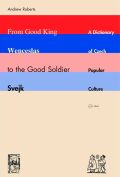 From Good King Wenceslas to the Good Soldier Švejk Cover