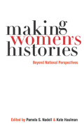 Making Women's Histories: Beyond National Perspectives