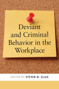 Deviant and Criminal Behavior in the Workplace cover
