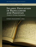 Islamic Education in Bangladesh and Pakistan Cover