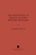 The Aesthetics of Service in Early Modern England Cover