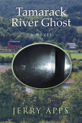 Tamarack River Ghost