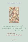 The Harmonization of Civil and Commercial Law in Europe Cover