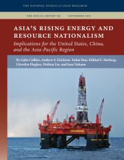 Asia's Rising Energy and Resource Nationalism