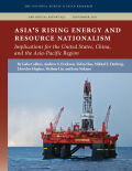 Asia's Rising Energy and Resource Nationalism Cover