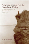 Crafting History in the Northern Plains Cover