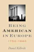 Being American in Europe, 1750–1860 Cover