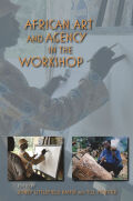 African Art and Agency in the Workshop Cover