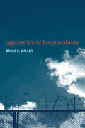 Against Moral Responsibility Cover