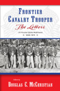 Frontier Cavalry Trooper: The Letters of Private Eddie Matthews, 1869–1874