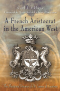 A French Aristocrat in the American West Cover