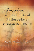 America and the Political Philosophy of Common Sense Cover