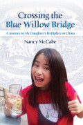 Crossing the Blue Willow Bridge Cover