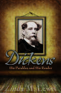 Dickens, His Parables, and His Reader Cover