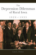 The Depression Dilemmas of Rural Iowa, 1929-1933 Cover