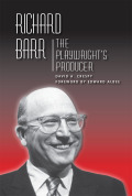 Richard Barr: The Playwright's Producer