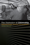 The Dialectics of Citizenship Cover