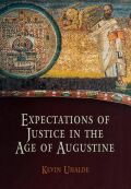 Expectations of Justice in the Age of Augustine Cover