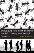 Debugging the Link between Social Theory and Social Insects