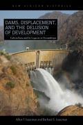 Dams, Displacement and the Delusion of Development Cover